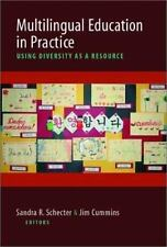 Multilingual Education in Practice: Using Diversity as a Resource-ExLibrary