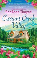 Currant Creek Valley (Hopes Crossing) by RaeAnne Thayne