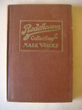 THE RODEHEAVER COLLECTION FOR MALE VOICES FIRST EDITION 1916