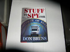 Stuff To Spy For by Don Bruns (2009) SIGNED 1st/1st