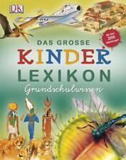 Das große Kinderlexikon Grundschulwissen von Deborah Chancellor, Philip Steele und Deborah Murrell (2009, Gebundene Ausgabe)
