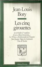 JEAN-LOUIS BORY LES CINQ GIROUETTES