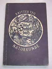 Ferdinand Hirt`s Sachlesebuch III Teil Naturkunde 1927 Schulbuch !