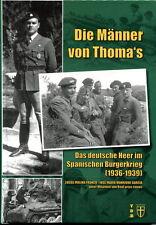 Die Uomini von Di Thoma - Tedesco Esercito im Spagnolo Guerra civile (1936-1939)