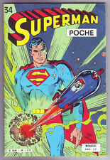 ! SUPERMAN POCHE N°34 en TRES BON ETAT !