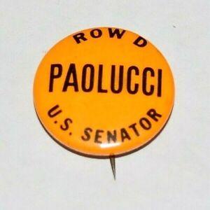 1964 HENRY PAOLUCCI NY SENATE campaign pin pinback button political SENATORIAL