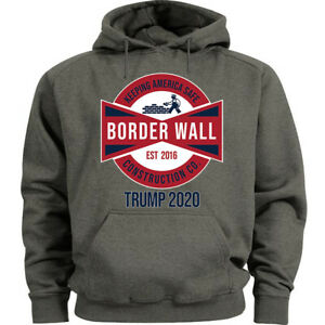 Build The Border Wall Construction Hoodie Sweat Shirt Trump 2020 MAGA
