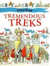 Tremendous Treks by Kent, Peter