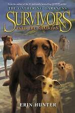 Survivors: The Gathering Darkness #3 Into the Shadows: Erin Hunter (HB, SIGNED)
