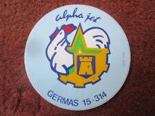 AUTOCOLLANT STICKER AUFKLEBER ARMEE AIR GERMAS 15-314 ALPHA JET BA 705 TOURS
