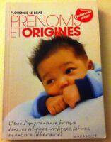 Prénoms et origines de Florence Le Bras | Livre | d'occasion