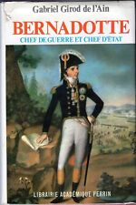 C1 NAPOLEON Girod de l Ain BERNADOTTE Chef de Guerre Chef d Etat SUEDE