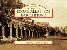 Edgar Allan Poe in Richmond [Postcards of America] [VA] [Arcadia Publishing]