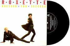 "ROXETTE - DRESSED FOR SUCCESS - 7"" 45 VINYL RECORD PIC SLV 1989"