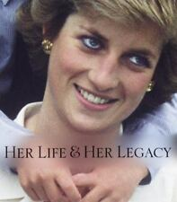 Diana: Her Life & Her Legacy by Anthony Holden (1997, Hardcover)