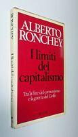 I limiti del capitalismo / Alberto Ronchey / Rizzoli