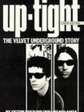 Uptight : The Velvet Underground Story by Victor Bockris and Gerard Melanga (19…