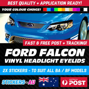 FORD FALCON BA BF VINYL EYELIDS - HEADLIGHT STICKER KIT - XT G6E GT XR6 XR8 FPV