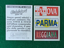 CALCIATORI 1994-95 94-1995 STICK STACK PADOVA PARMA REGGIANA Figurina Panini NEW