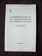 Commémoration du XVe anniversaire de l'Académie d'Alsace 1966