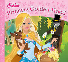 Princess Golden-hood (Barbie Story Library), Mann, Lawrence, Very Good Book