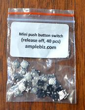 Mini bouton poussoir Interrupteurs (libération Off) x 40