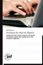 Pratique du Chat en Algérie : Analyse du Lien Social à Travers une étude...