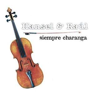 Hansel Y Raul : Siempre Charanga Latin Pop/Rock 1 Disc CD