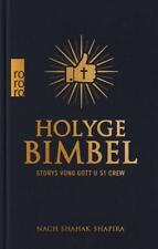 Holyge Bimbel von Shahak Shapira (2017, Gebundene Ausgabe), UNGELESEN