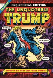 R. SIKORYAK - THE UNQUOTABLE TRUMP -  EXTRA LARGE SOFTCOVER - HIGHLY RECOMMENDED