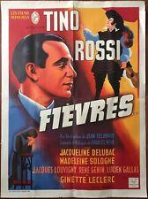 Affiche FIEVRES Jean Delannoy TINO ROSSI Jacqueline Delubac 60x80cm 1942