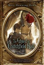 The Ghost of Crutchfield Hall by Mary Downing Hahn (2011, Paperback)