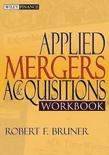 Applied Mergers and Acquisitions Workbook by Bruner, Robert F.
