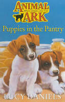 Puppies In The Pantry : ( Animal Ark ), Lucy Daniels, Very Good Book