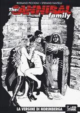 The cannibal family. Vol. 18 - Fantelli Stefano, Piccioni Rossano