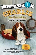 Charlie the Ranch Dog: Where's the Bacon? (I Can Read Level 1) by Ree Drummond