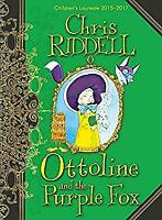 Ottoline and the Purple Fox by Riddell, Chris