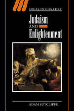 NEW Judaism and Enlightenment (Ideas in Context) by Adam Sutcliffe
