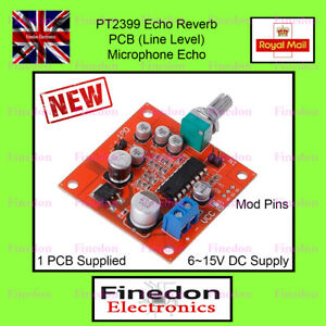 PT2399 Microphone Reverb Board PCB Line Level Echo UK Seller