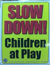 2x SLOW DOWN CHILDREN AT PLAY sign water resistant self adhesive stickers 11x8.5