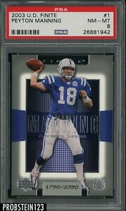2003 Upper Deck Finite #1 Peyton Manning Indianapolis Colts PSA 8 NM-MT