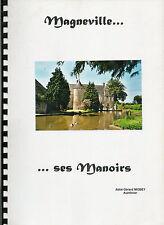 Magneville (Manche) ses manoirs par Gérard Niobey