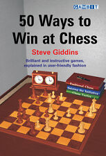 50 WAYS TO WIN AT CHESS, by Steve Giddins. NEW BOOK