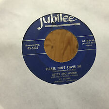 Bette McLaurin I'm Lonely Because I Love You / Please Don't Leave Me Doo Wop