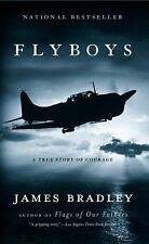 Flyboys : A True Story of Courage by James Bradley