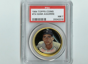 1964 TOPPS COIN PSA 7 HANK AGUIRRE TIGERS