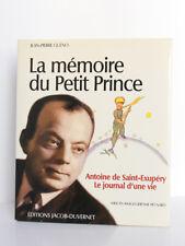 La mémoire du Petit Prince Antoine de Saint-Exupéry, GUÉNO. Jacob-Duvernet 2009