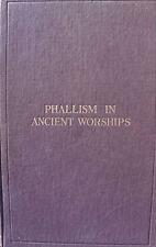 Ancient Worship Phallism Phalic Symbol Religion Sex Ritual Practice Dogma Gods