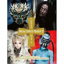 Complete Guide to Special Effects Makeup 2 - Paperback NEW Workshop, Tokyo 01/09