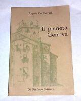Il pianeta Genova di Angelo De Ferrari - Di Stefano Editore, 1973